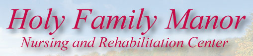 Holy Family Manor Nursing & Rehabilitation Center